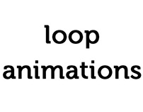 Loop animations
