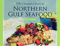 COVER DESIGN: Complete Guide to Northern Gulf Seafood