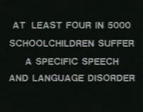 'Speaking Out' - children with speech disorders