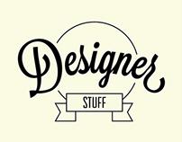 Designer Stuff