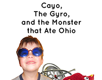 2011 - Cayo, The Gyro, and the Monster that Ate Ohio