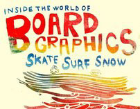 promo: INSIDE THE WORLD OF BOARD GRAPHICS