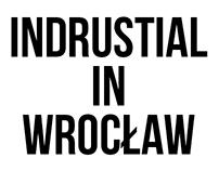 Indrustial in Wrocław