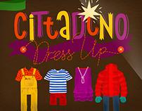 CITTADINO_Dress_Up. For Yumbastudio.
