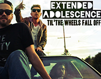 Extended Adolescence - Til The Wheels Fall Off
