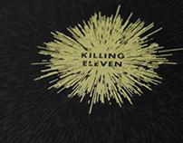 Killing Eleven