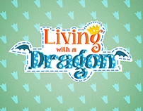 Living with a Dragon | The Trailer
