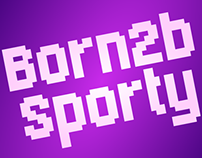 Born2bSporty: a Massive Pixel Font