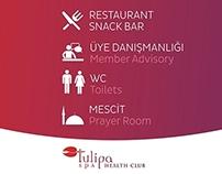Tulipa SPA Health Club İstanbul Yönlendirme Tabela