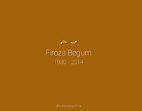 Tribute to Firoza Begum