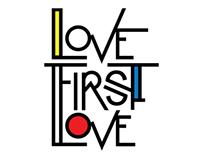 Love First Love