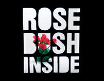 Rosebush Inside
