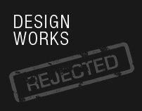 Rejected design works