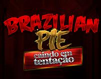 Brazilian Pie - Caindo em Tentação