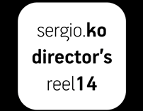 Sergio Ko director's reel 2014