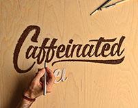 Caffeinated |Branding