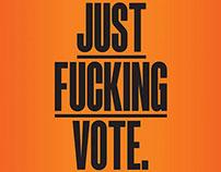 Just Fucking Vote (Critic Magazine)