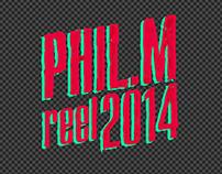 Phil.M - Reel 2014