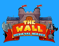 The Wall - Medieval Heroes