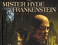 """Mister Hyde contre Frankenstein"" T1, éditions Soleil"