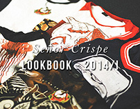 Señor Crispe LOOKBOOK 2014/I