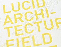 Lucid Architecture Field Guide