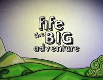 Fife the Big Adventure