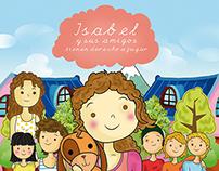 ISABEL y sus amigos tienen derecho a jugar.