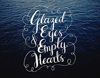 Glazed Eyes, Empty Hearts