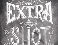 An Extra Shot Please