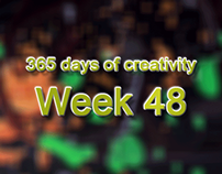 365 days of creativity/art - Week 48
