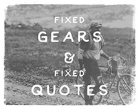 Fixed Gears&Fixed Quotes