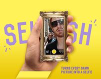 SELFISH | the selfish selfie app