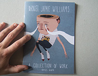 'A Collection Of Work 2012 - 2014' Zine