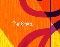 The Ordeal (Teaser of my Graduation Thesis)