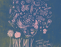 Pink Milk for The Garage Theatre