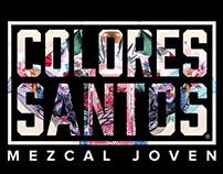 COLORES SANTOS/Mezcal Joven