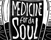 Medicine for da soul - Poster