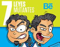 7 Leyes mutantes !