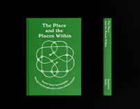 The Place and the Places Within — Thesis Cover