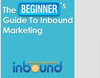 The Beginner's Guide To Inbound Marketing - eBook