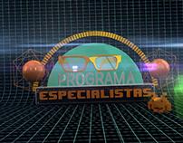 Programa Especialistas - 1ª Temporada