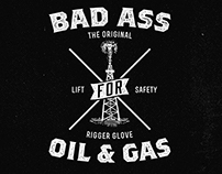 Bad Ass for Oil & Gas