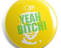 Jesse Pinkman: Yeah Bitch