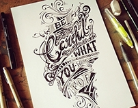 Be careful ... - Hand Lettering