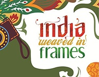 India Weaved In Frames -Photography exhibition   poster