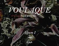 Floral Portraits : Voulaque
