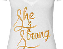 """She Is Strong"" T-Shirt Design"