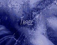 Trace - Érosion
