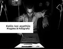 Kalòs kai Agathòs - Bello e Buono